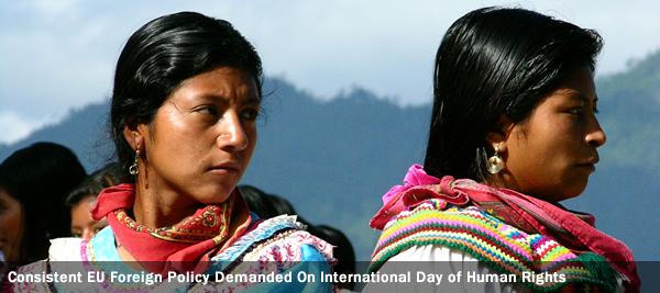 Consistent EU Foreign Policy Demanded On International Day of Human Rights