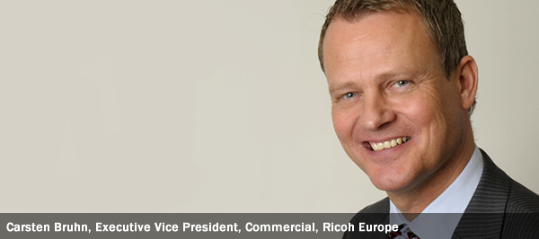 Carsten Bruhn, Executive Vice President, Commercial, Ricoh Europe