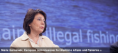 Maria Damanaki, European Commissioner for Maritime Affairs and Fisheries