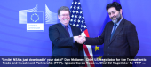Dan Mullaney, Chief US Negotiator for the Transatlantic Trade and Investment Partnership (TTIP), Ignacio Garcia Bercero, Chief EU Negotiator for TTIP - TTIP Negotiations. Round Two. Seconds Out.
