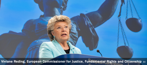 Viviane Reding - Viviane Reding, Vice President of the EC in charge of Justice, Fundamental Rights and Citizenship