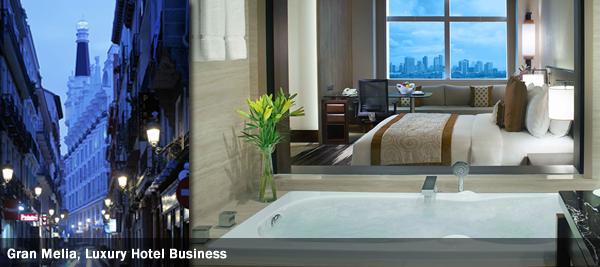 Gran Melia, Luxury Hotel Business